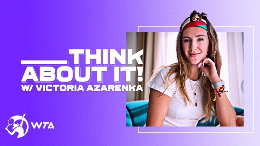 "Victoria Azarenka startet ein Podcast-Projekt namens ""Think about it"""